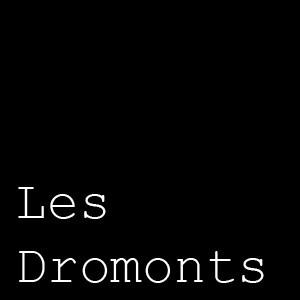 LES DROMONTS